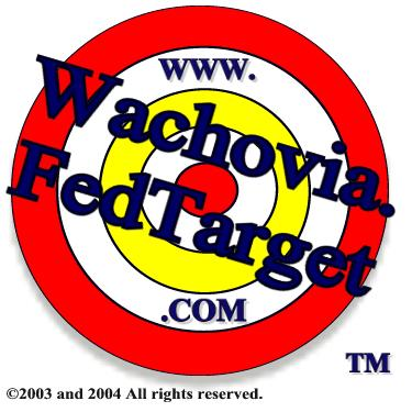 Wachovia hates fraud...unless it makes them MONEY!!